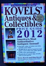 Kovels' Antiques & Collectibles Price Guide 2012:Americas Bestselling Antiques