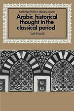 Cambridge Studies in Islamic Civilization: Arabic Historical Thought in the...