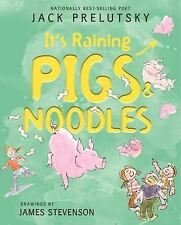 It's Raining Pigs and Noodles by Jack Prelutsky (2012, Paperback, Reprint)