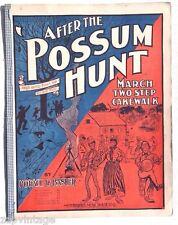 Vtg 1900 Sheet Music After The Possum Hunt MARCH TWO STEP CAKEWALK Horace Basler