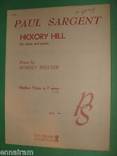 Hickory Hill medium voice in F minor 1955 by Paul Sargent, Robert Hillyer