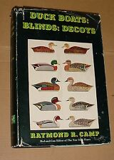 Duck Boats: Blinds: Decoys by Raymond R. Camp 1st Edition