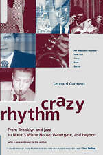 Crazy Rhythm: From Brooklyn And Jazz To Nixon's White House,-ExLibrary