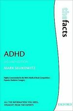 ADHD (The Facts), Selikowitz, Mark, New Condition