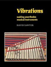 Vibrations: Making Unorthodox Musical Instruments (Resources of Music)-ExLibrary