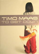 TIMO MAAS POSTER TO GET DOWN