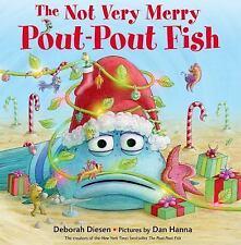 A Pout-Pout Fish Adventure: The Not Very Merry Pout-Pout Fish by Deborah...