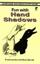 Fun with Hand Shadows (Dover Game & Puzzle Activity Books) by Frank Jacobs, Henr