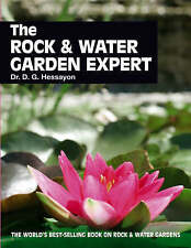 The Rock & Water Garden Expert (Expert books) By Dr D G Hessayon - NEW