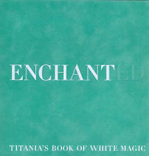 Enchanted : Titania's Book of White Magic TITANIA HARDIE Witchcraft Wicca Spells