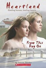 From This Day On (Turtleback School & Library Binding Edition) (Heartland (Schol