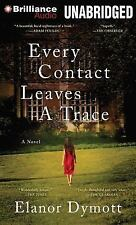 Every Contact Leaves a Trace by Elanor Dymott (2014, CD, Unabridged)