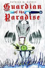 Guardian of the Paradise