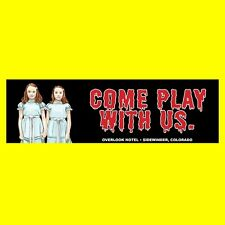 "The Shining ""COME PLAY WITH US"" Grady Twins OVERLOOK HOTEL STICKER horror movie"