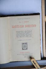 1899 -  MANUALE HOEPLI - ITALO GHERSI - RICETTARIO DOMESTICO PRIMA EDIZIONE