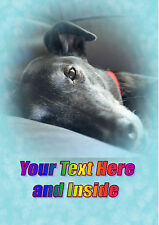 PERSONALISED GREYHOUND LURCHER WHIPPET BIRTHDAY ANY OCCASION CARD Own Words