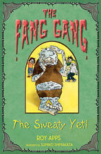 Roy Apps The Sweaty Yeti (Fang Gang) Very Good Book