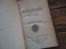 RARE - PREJUGES MILITAIRES PAR UN OFFICIER AUTRICHIEN 1875 ARTILLERIE CAVALERIE