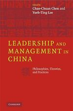 NEW - Leadership and Management in China: Philosophies, Theories, and Practices