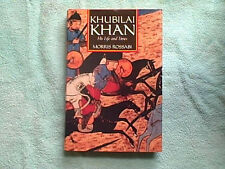 KHUBILAI KHAN HIS LIFE AND TIMES BY MORRIS ROSSABI
