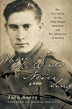 Where the Birds Never Sing : The True Story of the 92nd Signal Battalion and the