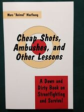 Cheap Shots, Ambushes, and Other Lessons by Marc MacYoung - Paladin Press