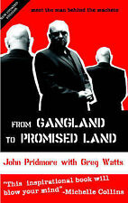 From Gangland to Promised Land, John Pridmore, Greg Watts