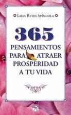 365 pensamientos para atraer prosperidad a tu vida (Spanish Edition)