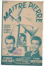 PARTITION ANCIENNE  MAITRE PIERRE GEORGES GUETARY  YVES MONTAND