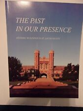 The Past In Our Presence, Historic Buildings in St. Louis County (MO) (1996)