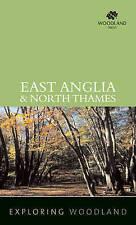 Explorando Woodland: East Anglia & North Támesis, Woodland confianza, Libro Nuevo