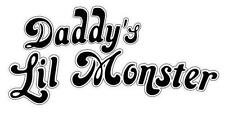 Daddy's Lil Monster # 10 - 8 x 10 Tee Shirt Iron On Transfer Harley Quinn