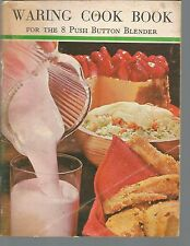 Waring Cook Book for the 8 Push Button Blender PB 1968