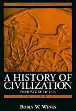 History of Civilization, A: Prehistory to 1715 (Vol. I) by Winks, Robin W., Bri