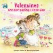 Reading Railroad: Valentines Are for Saying I Love You by Margaret Sutherland...