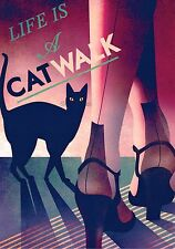 ART DECO  LIFE IS A CAT WALK! . A 4 size Photo print.