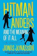 Hitman Anders and the Meaning of It All, Willson-Broyles, Rachel, Jonasson, Jona