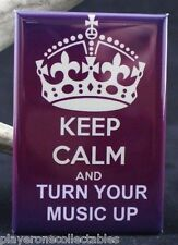 "Keep Calm and Turn Your Music Up 2"" X 3"" Fridge / Locker Magnet."