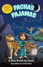 Pacha's Pajamas: A Story Written by Nature (Morgan James Kids)