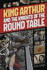 King Arthur and the Knights of the Round Table Graphic Revolve: Common Core Edi