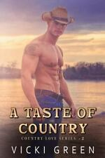 Country Love: A Taste of Country (Country Love #2) by Vicki Green (2015,...