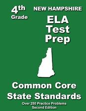 New Hampshire 4th Grade ELA Test Prep : Common Core Learning Standards by...