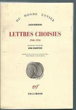 (69364) - KEROUAC Jack; Lettres choisies (1940-1956). Collection du monde entier