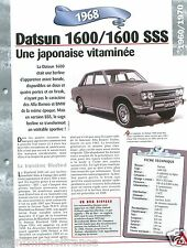Datsun 1600 SSS Coupe Berline Break 4 Cyl.1968 Japan Car Auto Retro FICHE FRANCE