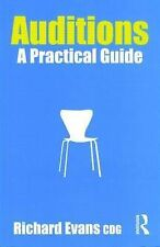 Auditions: A Practical Guide, Evans, Richard