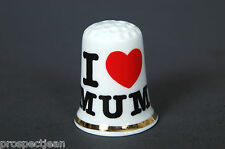 I Love Mum China Thimble B/129