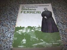 STEFANO FERRERI-LA VITA E LA TESTIMONIANZA DEL SACERDOTE-PICCOLA BETANIA-1977