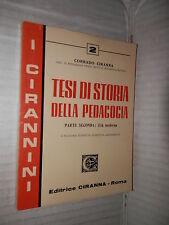 TESI DI STORIA DELLA PEDAGOGIA Parte Seconda Ciranna 1967 libro scuola manuale