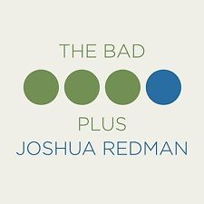 JOSHUA/BAD PLUS,THE REDMAN - THE BAD PLUS JOSHUA REDMAN  CD NEU
