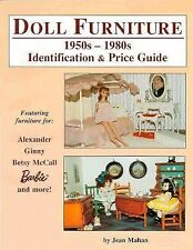 Doll Furniture: 1950s-1980s Identification & Price Guide- Featuring Furniture fo